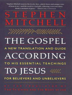 The Gospel According to Jesus, Stephen Mitchell