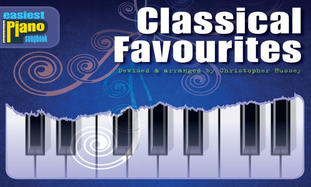 Easiest Piano Songbook: Classical, Christopher Hussey