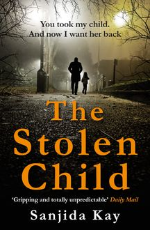 The Stolen Child, Sanjida Kay