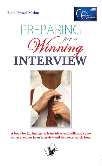 Preparing for a Winning Interview, Bibhu Prasad Mishra