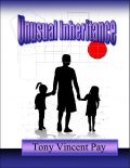 Unusual Inheritance, Tony Pay