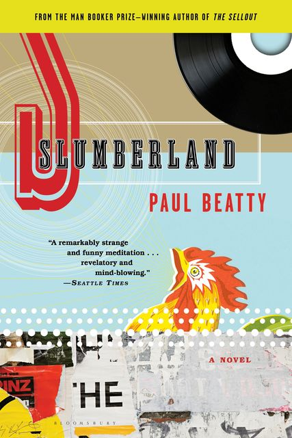 Slumberland, Paul Beatty