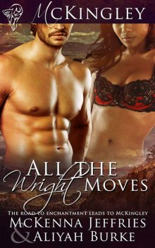 All the Wright Moves, Aliyah Burke, McKenna Jeffries