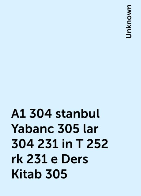 A1 304 stanbul Yabanc 305 lar 304 231 in T 252 rk 231 e Ders Kitab 305,