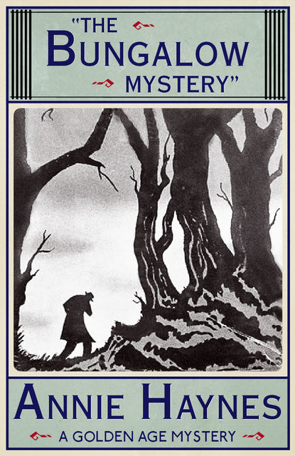 The Bungalow Mystery, Annie Haynes