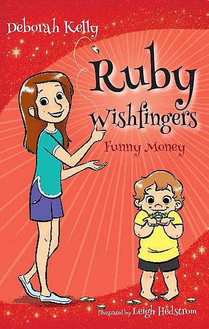 Ruby Wishfingers, Deborah Kelly
