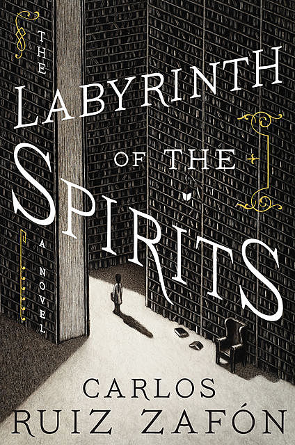 The Labyrinth of the Spirits, Carlos Ruiz Zafón
