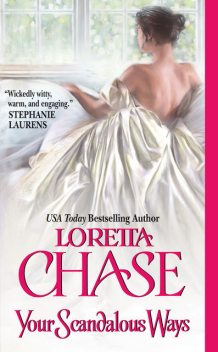 Your Scandalous Ways, Loretta Chase