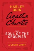 The Soul of the Croupier, Agatha Christie