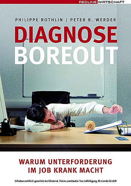 Diagnose Boreout, Peter R. Werder, Philippe Rothlin
