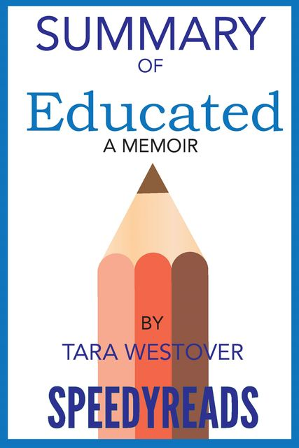 Summary of Educated, Tara Westover