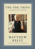 The One Thing, Matthew Kelly