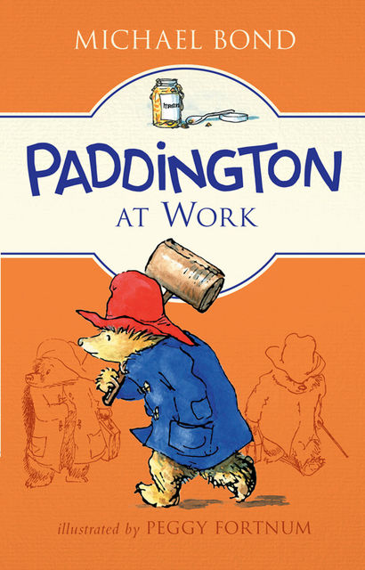 Paddington at Work, Michael Bond