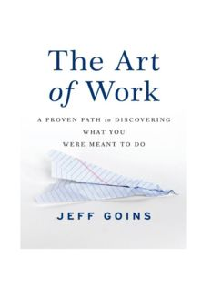 Art of work (Part I), Jeff Goins