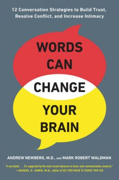 Words Can Change Your Brain, Andrew Newberg