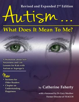 Autism: What Does It Mean to Me, Catherine Faherty
