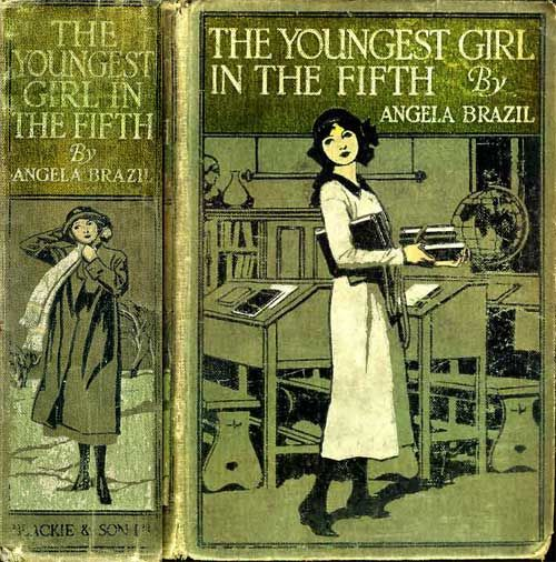The Youngest Girl in the Fifth / A School Story, Angela Brazil