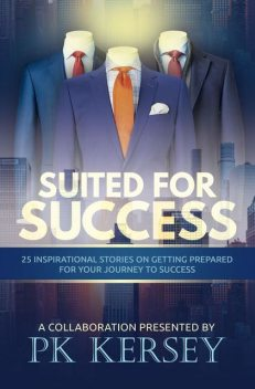 Suited For Success, PK Kersey