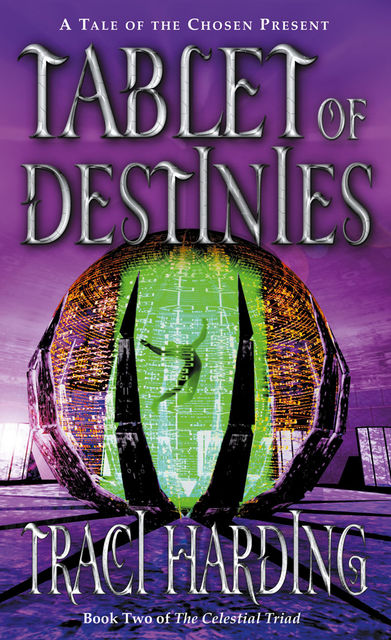 Tablet of Destinies, Traci Harding