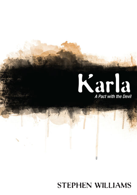 Karla: A Pact with the Devil, Stephen Williams