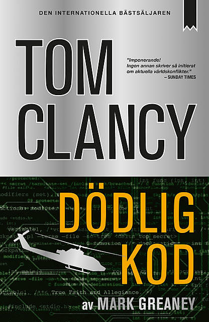 Dödlig kod, Tom Clancy, Mark Greaney