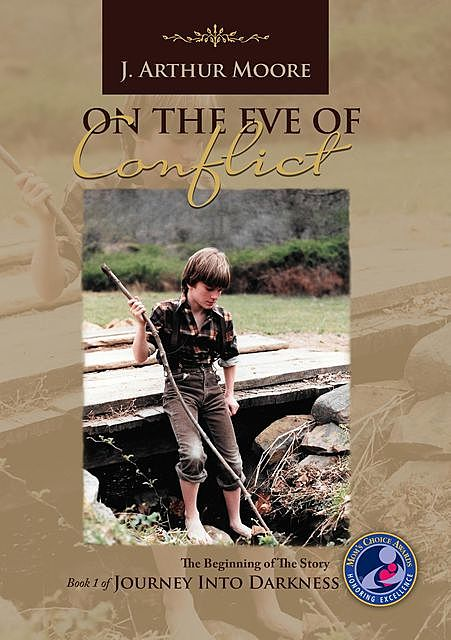 On the Eve of Conflict (3rd Edition), J Arthur Moore