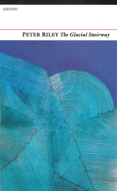The Glacial Stairway, Peter Riley