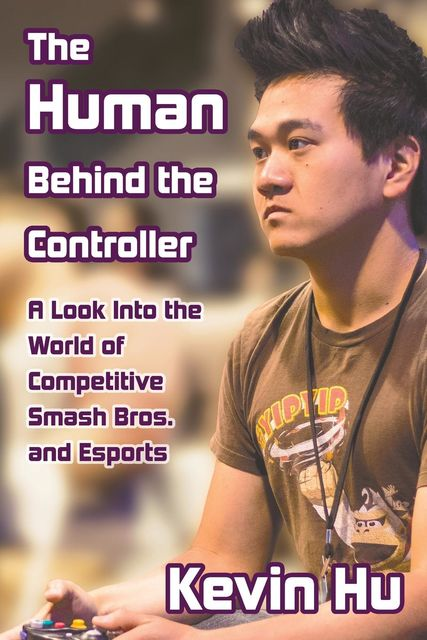 The Human Behind the Controller, Kevin Hu