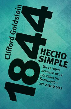 1844 Hecho simple, Clifford Goldstein