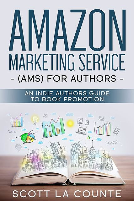 Amazon Marketing Service (AMS) for Authors, Scott La Counte