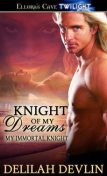 Knight of My Dreams, Delilah Devlin
