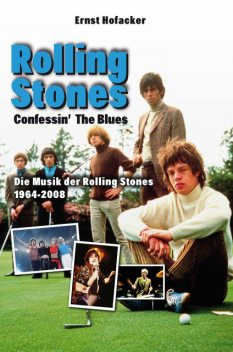 Confessin the Blues – Rolling Stones, Ernst Hofacker