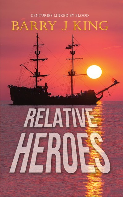 RELATIVE HEROES, Barry King