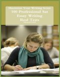 Maximize Your Writing Score – 100 Professional Sat Essay Writing – Real Tests, Miracel Griff