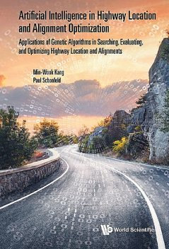 Artificial Intelligence in Highway Location and Alignment Optimization, Min-Wook Kang, Paul Schonfeld