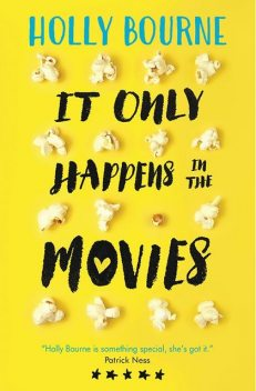 It Only Happens in the Movies, Holly Bourne