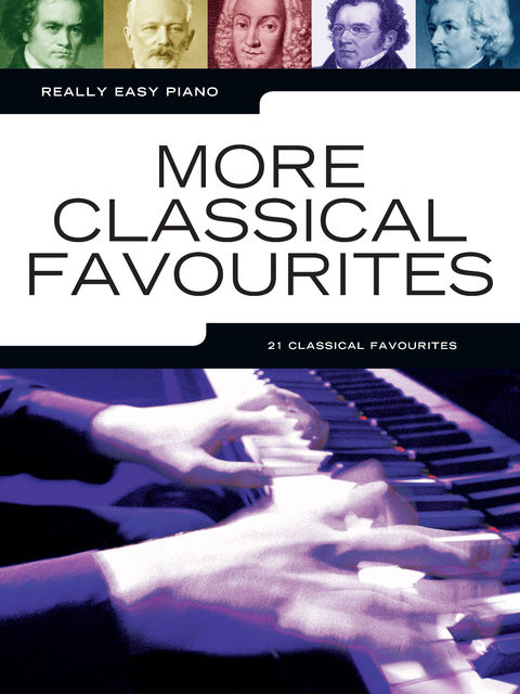 Really Easy Piano: More Classical Favourites, Wise Publications