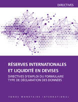 International Reserves and Foreign Currency Liquidity, International Monetary Fund. Statistics Dept.