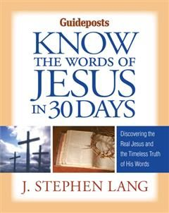 Know the Words of Jesus in 30 Days, J.Stephen Lang
