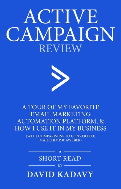 ActiveCampaign Review, David Kadavy