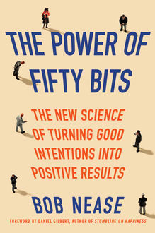 The Power of Fifty Bits, Bob Nease