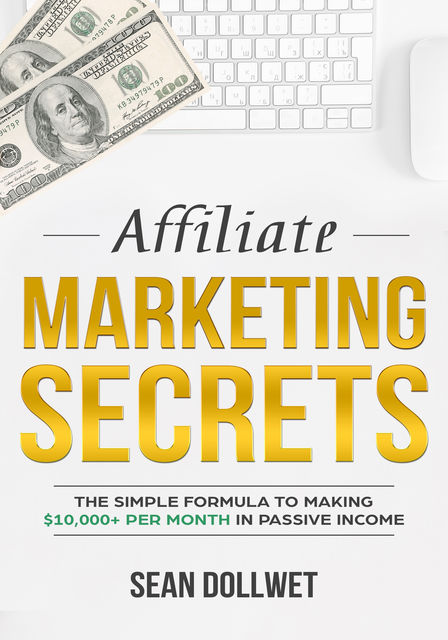 Affiliate Marketing, Sean Dollwet