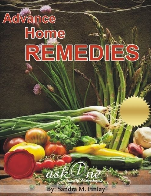 Advance Home Remedies, Sandra M.Finlay