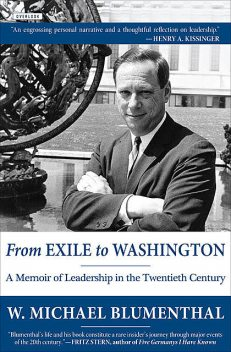 From Exile to Washington, W. Michael Blumenthal