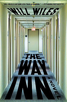 The Way Inn, Will Wiles
