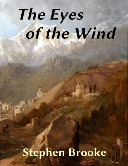 The Eyes of the Wind, Stephen Brooke