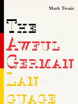 The Awful German Language, Mark Twain