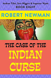 The Case of the Indian Curse, Robert Newman