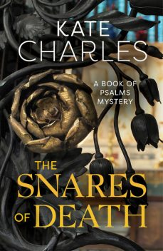 The Snares of Death, Kate Charles