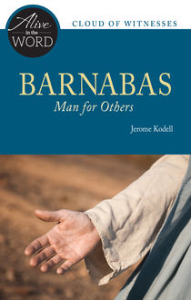 Barnabas, Man for Others, Jerome Kodell